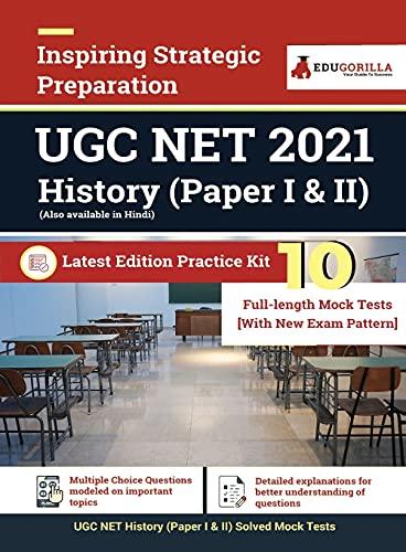 UGC NET History Exam 2021 | 10 Full-length Mock tests (Solved)| Paper I & II | Complete Preparation Kit for University Grants Commission (National Eligibility Test) | 2021 Edition
