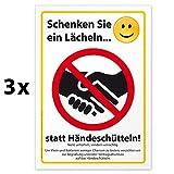 3 hochwertige Aufkleber Schenken Sie EIN Lächeln statt Händeschütteln, Hinweisschild, Folie selbstklebend DIN A4 (210 x 297 mm)