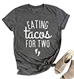 Eating Tacos for Two Maternity Shirt Cute Graphic Letter Print T-Shirt Pregnancy Announcement Short Sleeve Tees Tops-Gray_Large