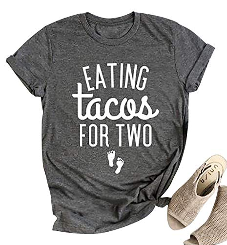 Eating Tacos for Two Maternity Shirt Cute Graphic Letter...