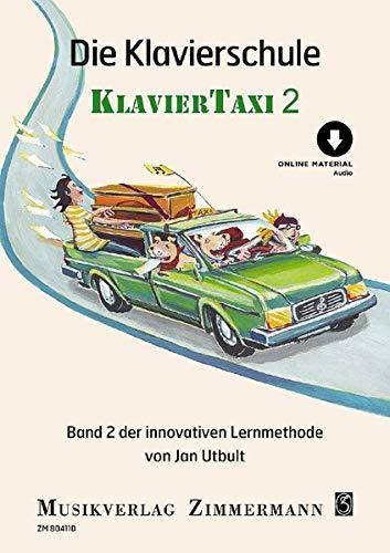 Die Klavierschule: Klaviertaxi. Band 2. Klavier. Ausgabe mit Online-Audiodatei.