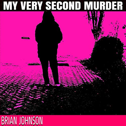 Couverture de My Very Second Murder