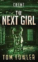 The Next Girl: A C.T. Ferguson Crime Novel (The C.T. Ferguson Mysteries)