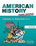 American History Made Simple l'Histoire des États-Unis Facile