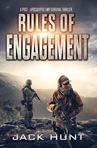Rules of Engagement: A Post-Apocalyptic EMP Survival Thriller (Survival Rules Series, Band 4)