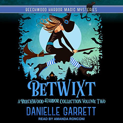 Beechwood Harbor Magic Mysteries Series 1.5, Betwixt cover art