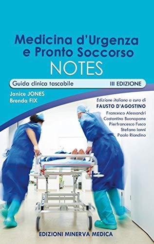 Medicina d'urgenza e pronto soccorso notes. Guida clinica tascabile