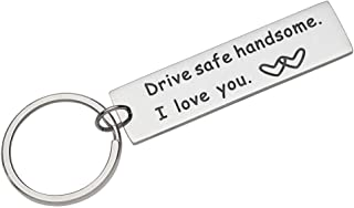 Fleure Esme Drive Safe Keychain Handsome I Love You Engraved Keychain Key Tag Best Stocking Stuffers Birthday Gifts for Me...