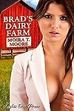 Brad's Dairy Farm: A Hucow Story (John's Corners Book 1)