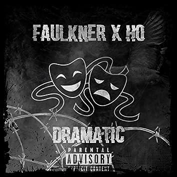 Dramatic (feat. Faulkner & Ho)