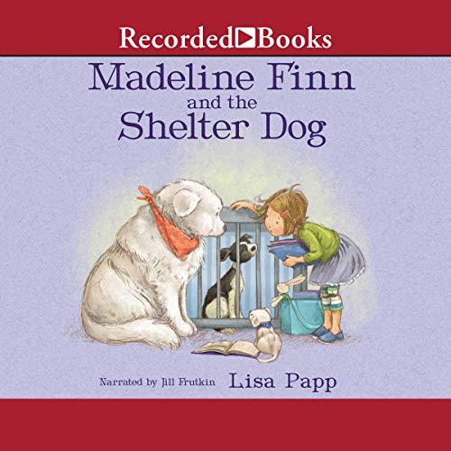 Madeline Finn and the Shelter Dog audiobook cover art