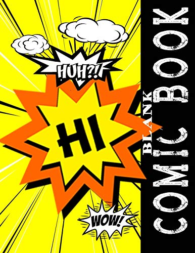 Blank Comic Book Templates: Yellow Blank Comic Panel Book 8.5 X 11 Comic Strip Notebook, Over 160 Pages With 3, 5, 7, & 9 Panel Boxes Templates Plus ... (Blank Comic Book Collection LG, Band 1)