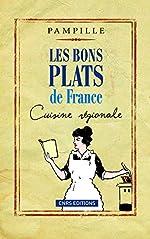 Les Bons plats de France. Cuisine régionale de Pampille