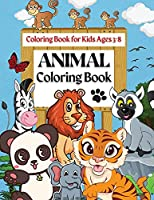 Coloring Book For Kids Ages 3-8 Animal Coloring Book