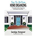 Top-To-Bottom-Home-Organizing-A-Complete-Guide-to-Organizing-Every-Room-in-the-Home