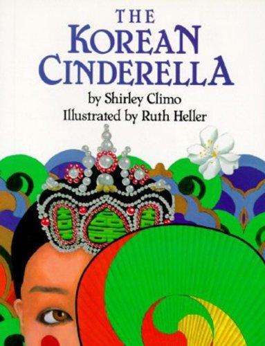 The Korean Cinderella (Trophy Picture Books (Paperback))