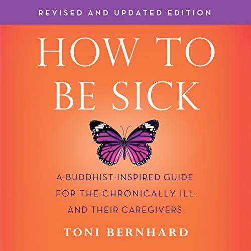 How to Be Sick (Second Edition) audiobook cover art