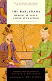The Baburnama: Memoirs of Babur, Prince and Emperor (Modern Library Classics) - W.M. Thackston Jr.
