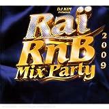 Rai R'n'b Mix Party Best of