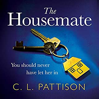The Housemate                   By:                                                                                                                                 C. L. Pattison                               Narrated by:                                                                                                                                 Polly Edsell,                                                                                        Jasmine Blackborow                      Length: 8 hrs and 20 mins     74 ratings     Overall 4.3