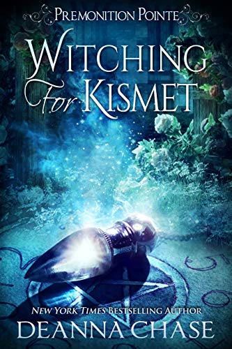 Witching For Kismet: A Paranormal Women's Fiction Novel (Premonition Pointe Book 6)