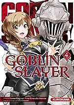 Goblin Slayer - Tome 04 (04) de Kumo KAGYU