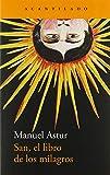 San, el libro de los milagros: 335 (Narrativa del Acantilado)