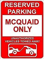 個人的な場所の標識、McQuaid予約駐車場のみ、錫の壁標識レトロな鉄の絵ヴィンテージ金属プラーク装飾ポスターバーカフェストアホームヤード