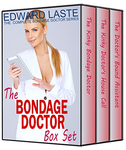 The Bondage Doctor Box Set: The Bondage Doctor BDSM Series (English Edition)