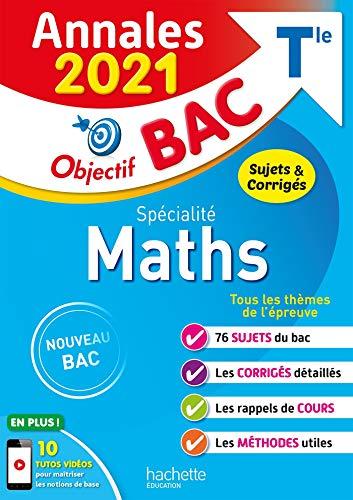 Annales Bac 2021 Spé Maths Term: Sujets & corrigés