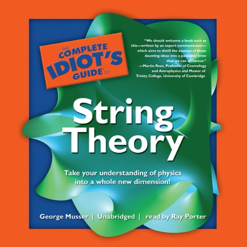 The Complete Idiot's Guide to String Theory audiobook cover art