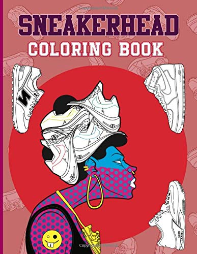 Sneaker Head Coloring Book: Nice Coloring Books For Adults (Unofficial High Quality)