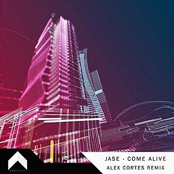 Come Alive (Alex Cortes Remix)