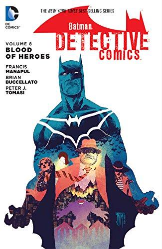 Batman: Detective Comics (2011-2016) Vol. 8: Blood of Heroes (English Edition)