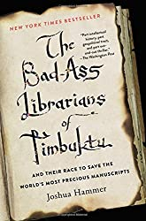 book cover for The Bad Ass Librarians of Timbuktu, books set in another country