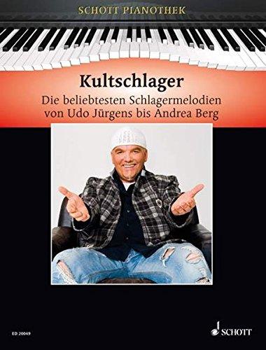 Kultschlager: Die beliebtesten Schlagermelodien von Udo Jürgens bis Andrea Berg