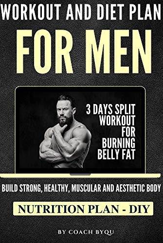 Workout and Diet Plan: For Men |...