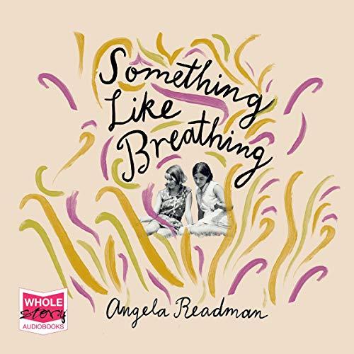 Something Like Breathing audiobook cover art