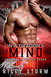 In a Dragon's Mind (Dragons of Mount Teres Book 1)