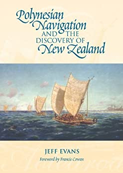 Polynesian Navigation and the Discovery of New Zealand by [Jeff Evans]