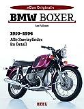 BMW Boxer: 1950-1996 - Alle Zweizylinder im Detail (Das Original) - Ian Falloon