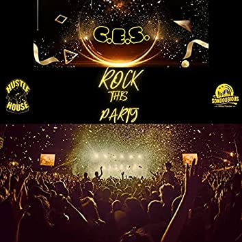 Rock This Party (feat. C.E.S.)