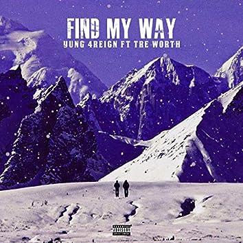 Find My Way (feat. Tre Worth)
