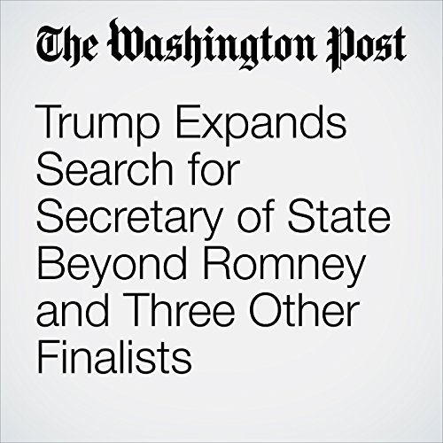 Trump Expands Search for Secretary of State Beyond Romney and Three Other Finalists cover art