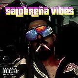 SALOBREÑA VIBES [Explicit]
