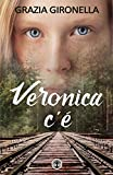 Veronica c'è