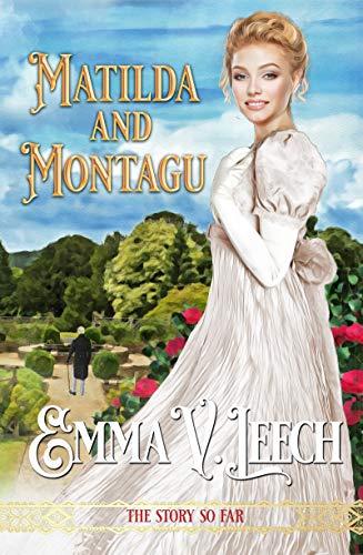 Matilda And Montagu: The Story so Far (Girls Who Dare) (English Edition)