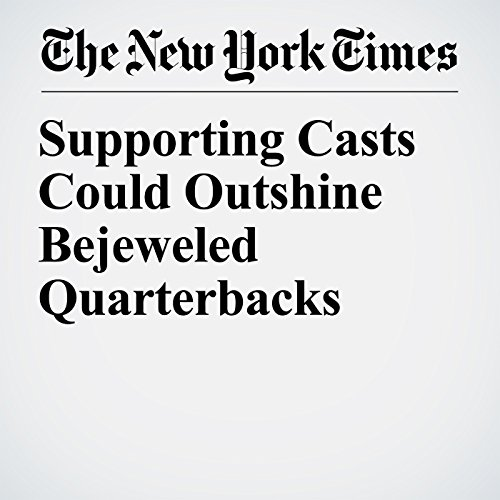 Supporting Casts Could Outshine Bejeweled Quarterbacks copertina