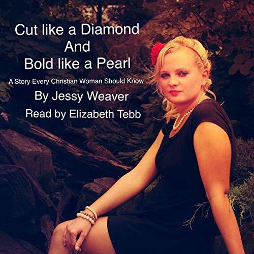 Cut Like a Diamond and Bold Like a Pearl cover art
