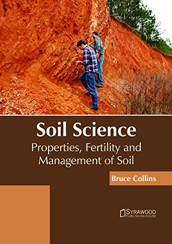 Download Soil Science: Properties, Fertility and Management of Soil 168286569X